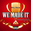 Download We Made It(Freestyle).MP3 Mp3