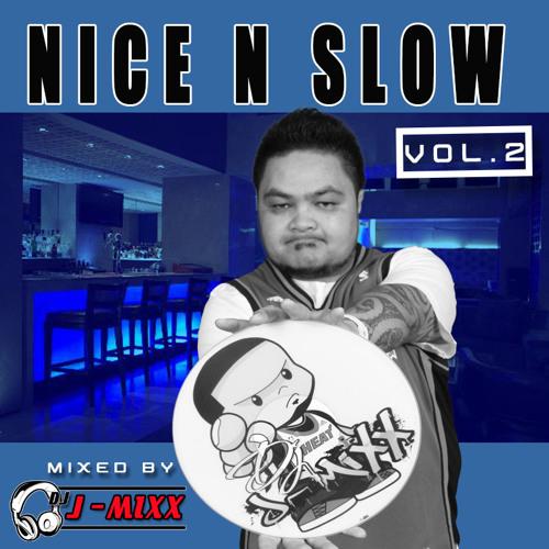NICE N SLOW VOL.2 (Live Mixtape)