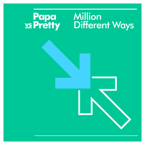 Papa vs Pretty - Million Different Ways