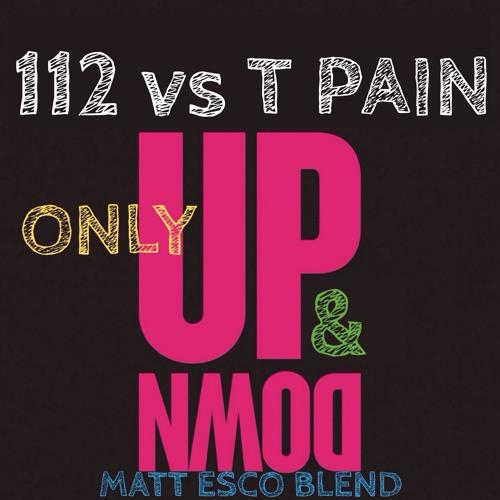 97 bpm - 112 Vs T Pain - Only Up & Down (Matt Esco Blend) (QH) [Intro - Clean]