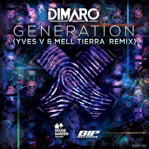 DiMaro - Generation (Yves V & Mell Tierra Remix) [Housegarden Records]