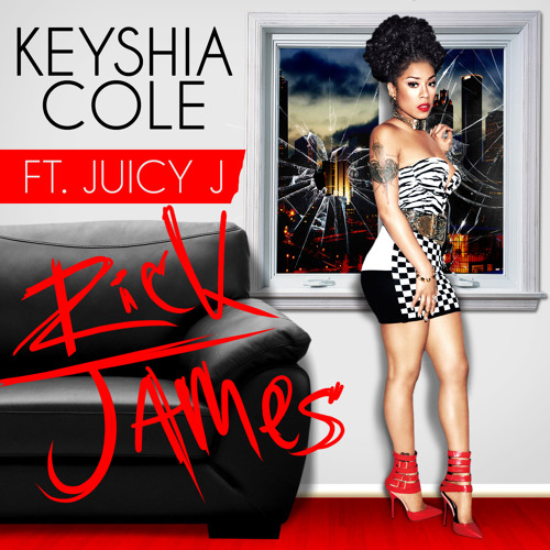 Keyshia Cole - Rick James Ft. Juicy J