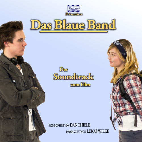 Das Blaue Band - Offizieller Soundtrack