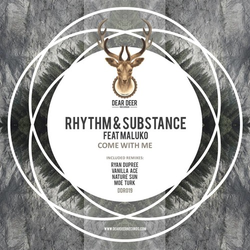 Rhythm & Substance feat. Maluko - Come With Me (Ryan Dupree remix) OUT NOW