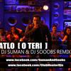 Butt Patlo ( O Teri 2014 ) DJ Suman & DJ Soobs - Remix