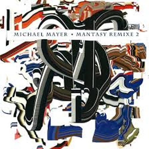 Michael Mayer 'Mantasy' (Will Saul & October Remix)