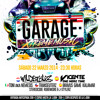 GARAGE XTREME MUSIC. Sábado 22 de Marzo de 2014. SALA GROOVE.