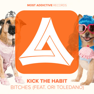 Kick The Habit – Bitches (Feat. Ori Toledano)