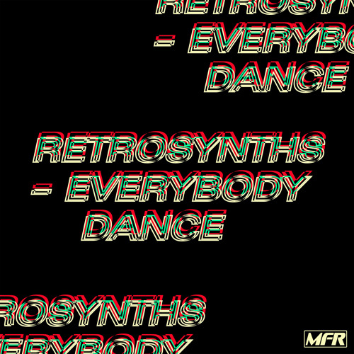 Retrosynths - Everybody Dance