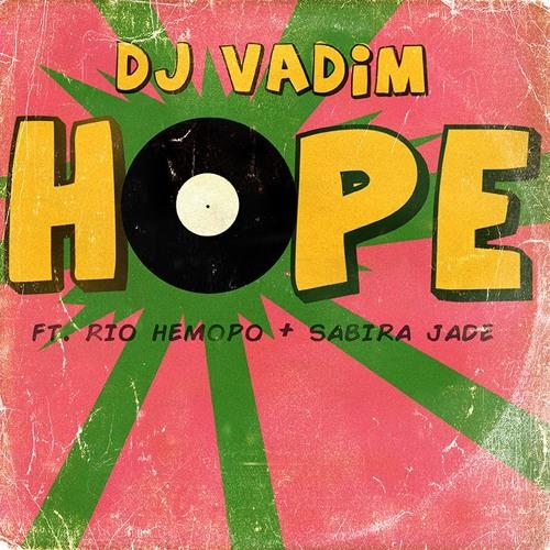 DJ Vadim - Hope (2014 from upcoming album The Dubcatcher!)
