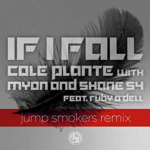 Cole Plante - If I Fall - Jump Smokers Remix