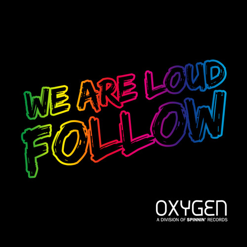 We Are Loud - Follow (Original Mix)