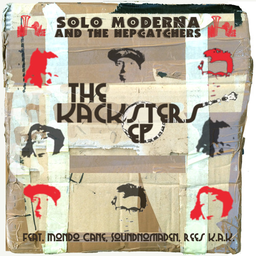 Solo Moderna & The Hep Catchers - The Kacksters EP