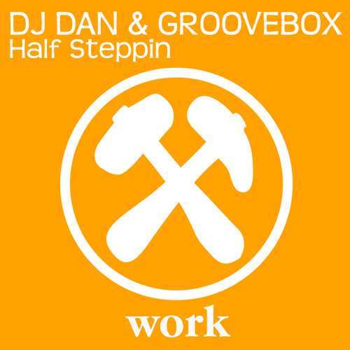 DJ Dan & Groovebox - Half Steppin (Original Mix)
