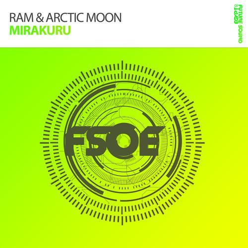 RAM & Arctic Moon - Mirakuru (preview)