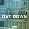 Swanky Tunes & Vigel - Get Down (Available April 7)