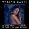 Mariah Carey - Youre Mine (Eternal) (Gregor Salto & Funkin Matt Remix)