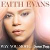 Faith Evans - Way You Move (RMX DJ Marclei)