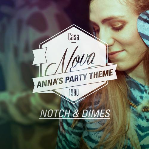 Notch & Dimes - Anna's Party Theme