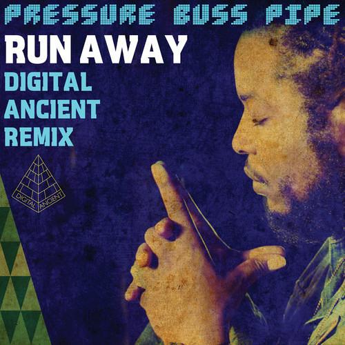 Pressure Buss Pipe - Run Away (Digital Ancient Remix) [FREE DOWNLOAD - I Grade Records 2014]