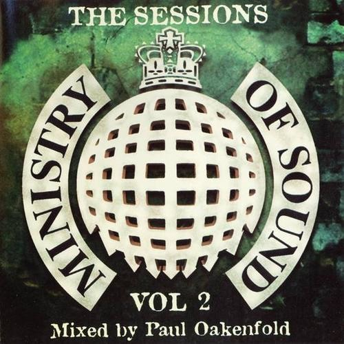 Paul Oakenfold - Ministry of Sound - The Sessions: Vol 2