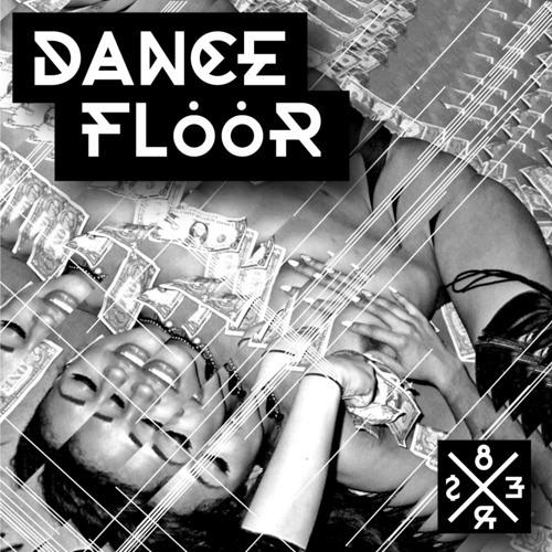 Dancefloor by 8Er$