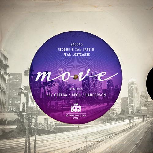 [STB001] Saccao, Reddub & Sam Farsio Feat. Lostcause - Move (CPCK Remix)