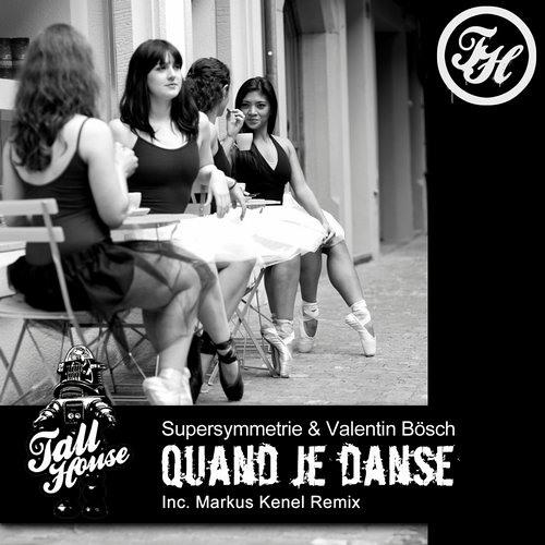 OUT NOW: Supersymmetrie & Valentin Bösch - Quand Je Danse (Markus Kenel Remix)