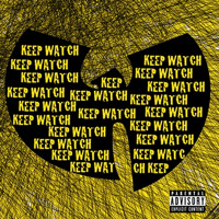 Wu-Tang Clan - Keep Watch (Ft. Nathaniel)