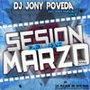 Sesion Deluxe Marzo 2014 (Dj Jony Poveda)