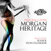 Morgan Heritage - Perform & Done (Produced By Seani B & Don Chandler)
