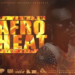 DJ JamJam - AfroHeat Volume 2