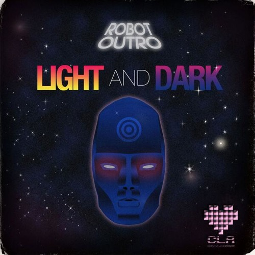 Robot Outro - Light And Dark