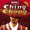 Ching Chong ft. Kidd Gwalla