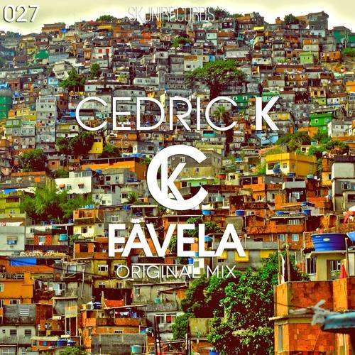 Cedric K - Favela (Original Mix)