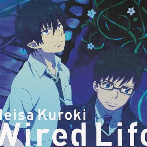 Download Lagu Blue Exorcist Ending 2 Wired Life