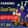 Fansing - Duck Tales Theme (PT - BR) GuitarDreamer