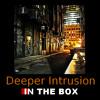Deeper Intrusion