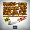 "REASON ""Bump The Cheese Up Remix"" Feat. Toll A$$ Mo, AKA & OkMalumKoolKat (Dirty)"