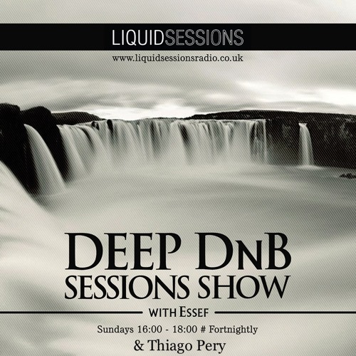 Deep DnB Sessions Show - Guest Mix By Thiago Pery