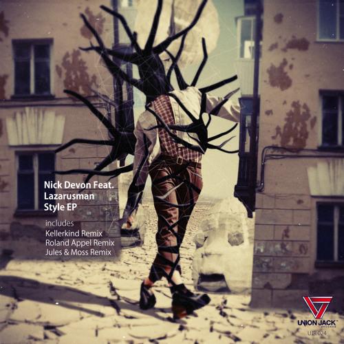 Nick Devon feat. The Lazarusman - Style (Original Mix) [UJR24]
