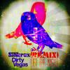 DirtyVegas- Let The Night (Silikrux Remix)
