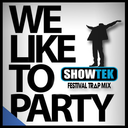 Showtek - We Like To Party (RyanWach Edit)