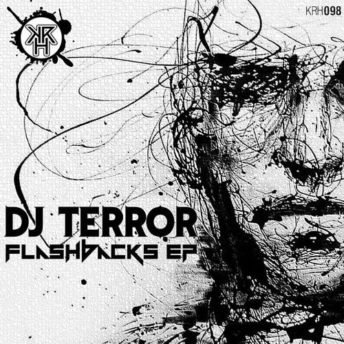 DJ TERROR - FLASHBACKS  - PRE MASTER - FORTHCOMING ON KURRUPT RECORDINGS HARD