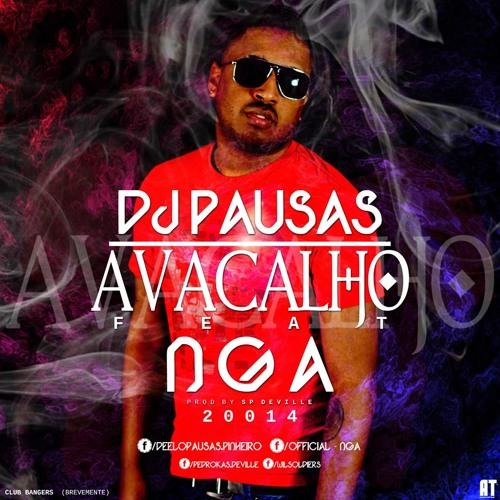 Dj Pausas Feat Nga  - Avacalho Edit Para Djs