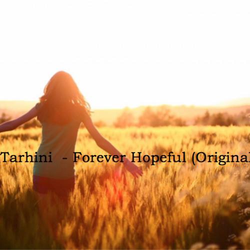 Firas Tarhini - Forever Hopeful (Original Mix) (FREE DOWNLOAD)