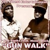 Gun Walk Feat. Money Rich