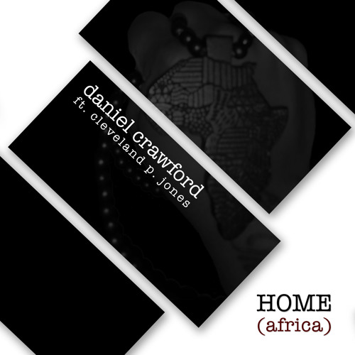 Home(Africa) Feat. Cleveland P. Jones