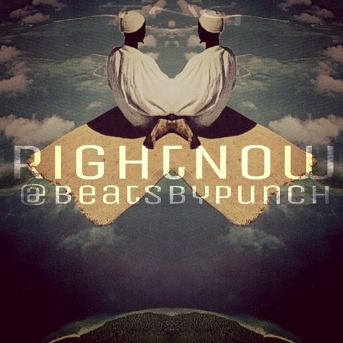 Right Now - (MadeByPunch)