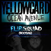 Ocean Avenue -Yellowcard (FlipSquad Bootleg)